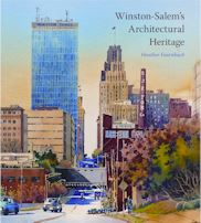 Winston-Salem's Architectural Heritage Cover